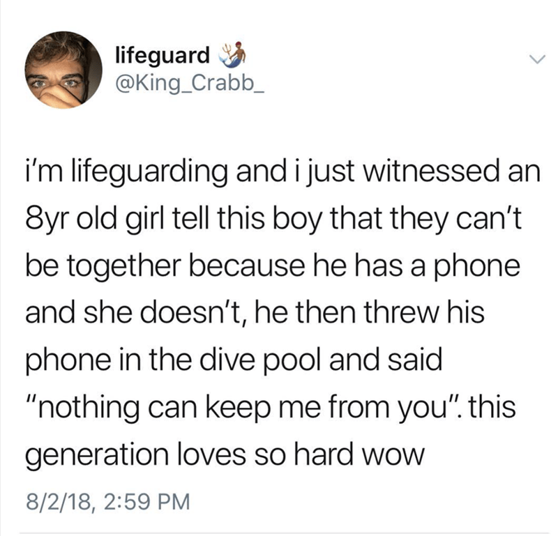 Guy tweets that he saw an 8-year-old boy throw his phone in the pool when his girlfriend said they couldn't be together because she didn't have one