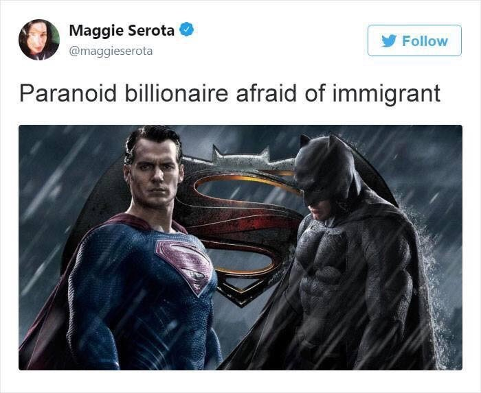 Fictional character - Maggie Serota Follow @maggieserota Paranoid billionaire afraid of immigrant