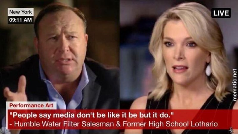 """Alex Jones quoted on the news saying, """"People say media don't be like it be but it do"""""""
