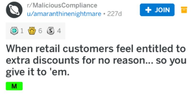 Retail worker deals with an entitled customer by offering them a senior discount.
