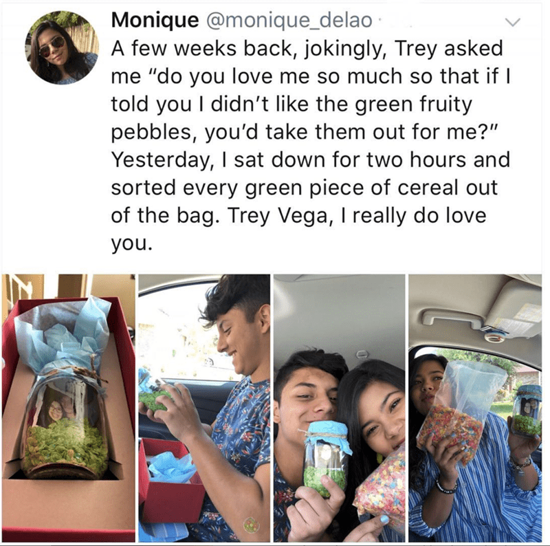 """Product - Monique @monique_delao A few weeks back, jokingly, Trey asked me """"do you love me so much so that if I told you I didn't like the green fruity pebbles, you'd take them out for me?"""" Yesterday, I sat down for two hours and sorted every green piece of cereal out of the bag. Trey Vega, I really do love you."""