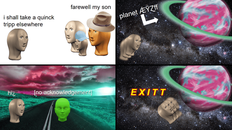 Surreal meme - Ear - farewell my son i shall take a quinck tripp elsewhere planet EYZff [no acknowledgement hiz EXITT