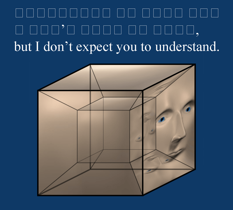 Surreal meme - Product - but I don't expect you to understand.