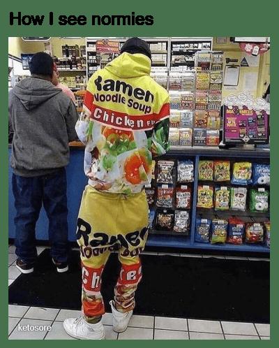 keto meme - Vegetable - How I see normies www tamen NOodle Soup Chicken ketosore ENGE eTA