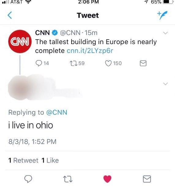 Text - AT&T 2:06 PM 765% Tweet @CNN 15m CN The tallest building in Europe is nearly complete cnn.it/2LYzp6r CNN t159 14 150 Replying to @CNN i live in ohio 8/3/18, 1:52 PM 1 Retweet 1 Like
