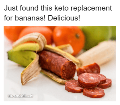keto meme - Food - Just found this keto replacement for bananas! Delicious! SilverishSilverfi