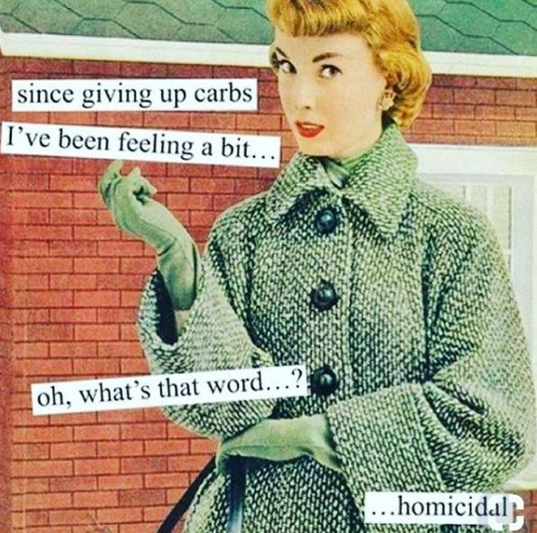 keto meme - Retro style - since giving up carbs |I've been feeling a bit... oh, what's that word...? homicidal Tur