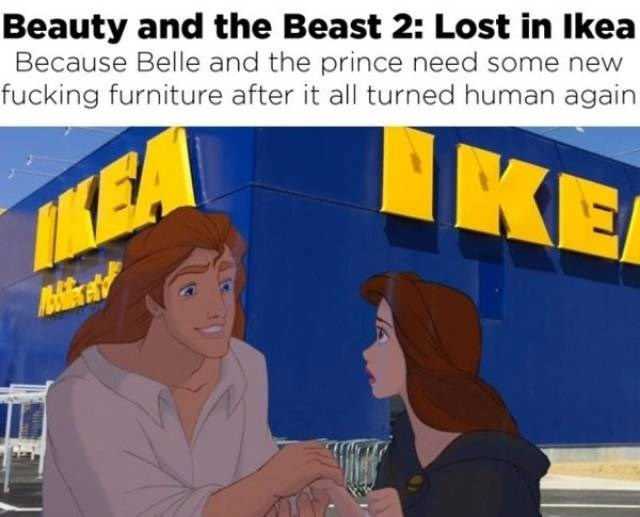 Cartoon - Beauty and the Beast 2: Lost in Ikea Because Belle and the prince need some new fucking furniture after it all turned human again KE IKEA