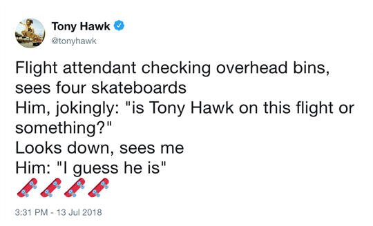 Funny tweet from Tony Hawk.