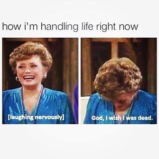 Hair - how i'm handling life right now aughing nervously] God, I wish I was dead.