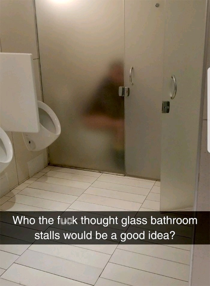 Tile - Who the fugk thought glass bathroom stalls would be a good idea?