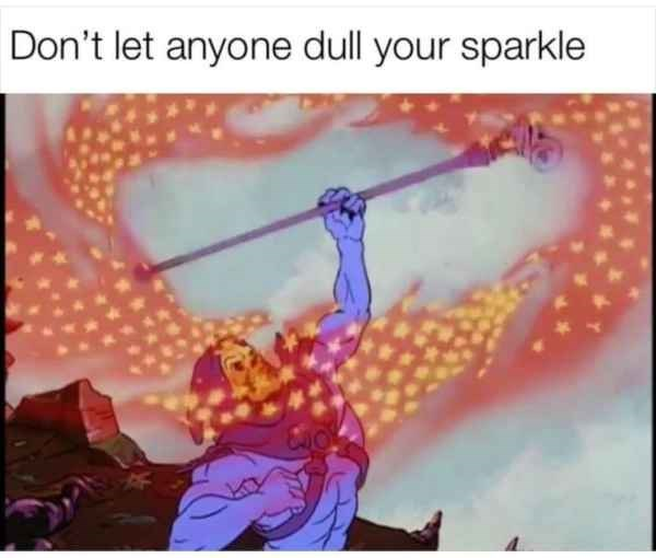 Text - Don't let anyone dull your sparkle