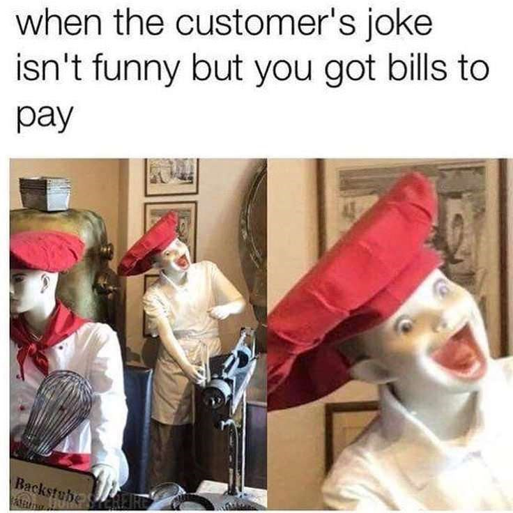 "Pic of a creepy-looking statue in a restaurant with a big smile under the caption, ""When the customer's joke isn't funny but you got bills to pay"""