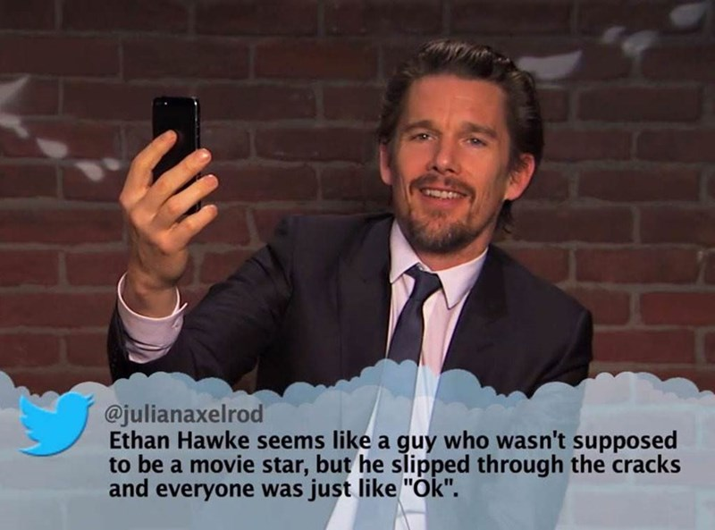"""Speech - @julianaxelrod Ethan Hawke seems like a guy who wasn't supposed to be a movie star, but he slipped through the cracks and everyone was just like """"Ok""""."""
