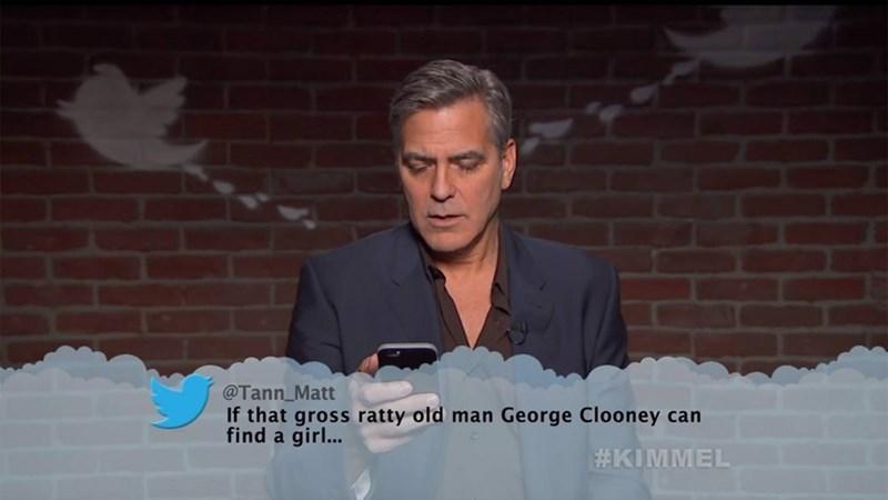 Speech - @Tann_Matt If that gross ratty old man George Clooney can find a girl... #KIMMEL