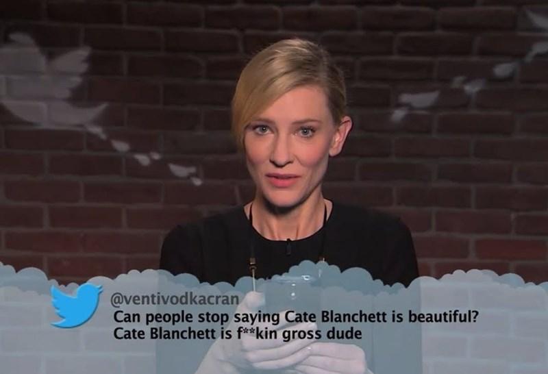 Cheek - @ventivodkacran Can people stop saying Cate Blanchett is beautiful? Cate Blanchett is f**kin gross dude