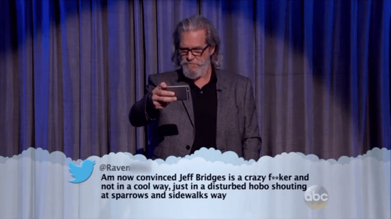 Speech - @Raven Am now convinced Jeff Bridges is a crazy fsker and not in a cool way, just in a disturbed hobo shouting at sparrows and sidewalks way abc
