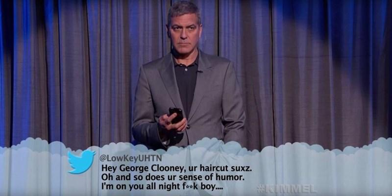 Speech - @LOWKEYUHTN Hey George Clooney, ur haircut suxz. Oh and so does ur sense of humor.