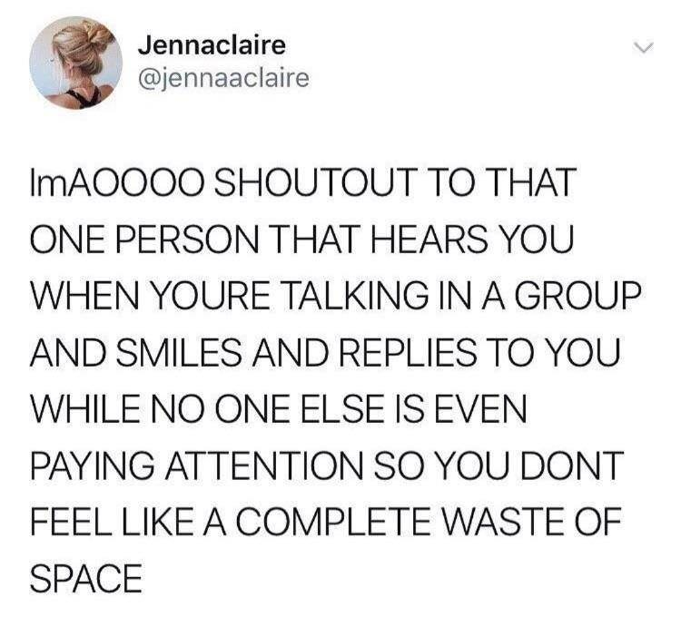 wholesome meme about having that one person that hears you when no one else does