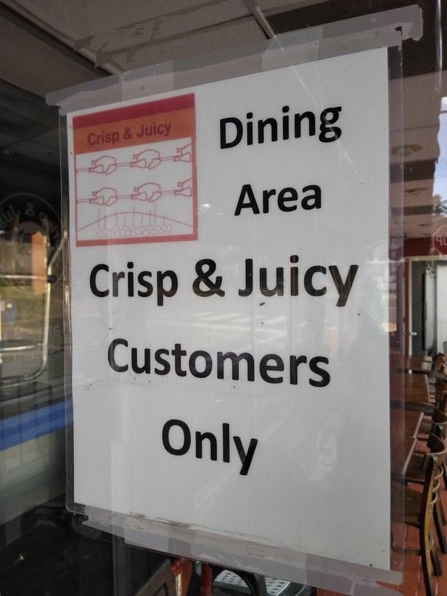 Text - Dining Crisp &Juicy Area Crisp & Juicy Customers Only