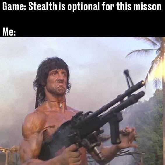 Movie - Game: Stealth is optional for this misson Me: