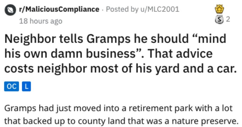Gramps has a mean neighbor who illegally takes land from protected lands, and the county takes that land back.