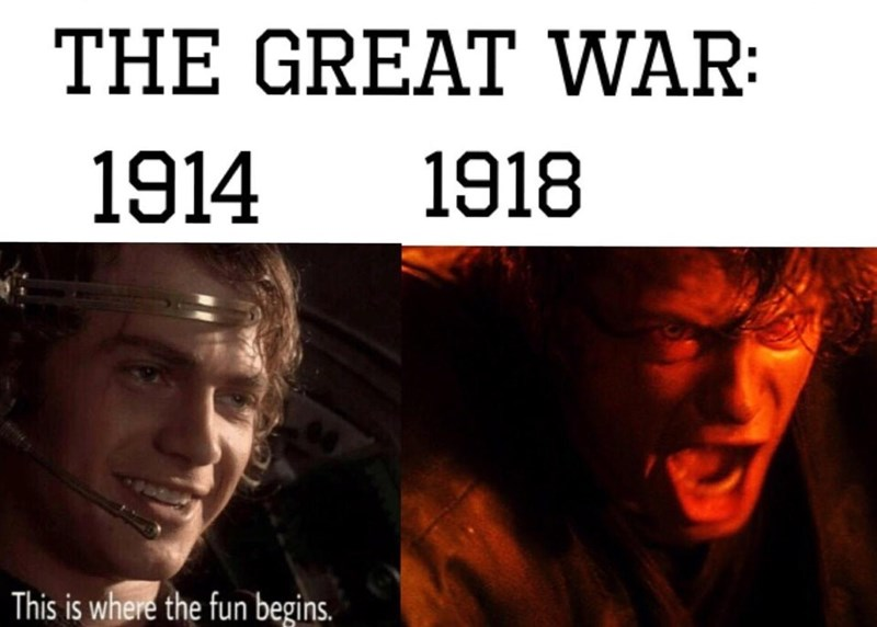 military meme - Movie - THE GREAT WAR 1914 1918 This is where the fun begins