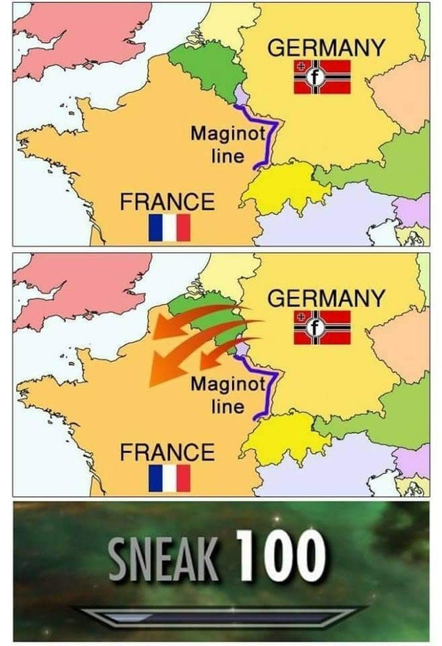 military meme - Text - GERMANY Maginot line FRANCE GERMANY Maginot line FRANCE SNEAK 100