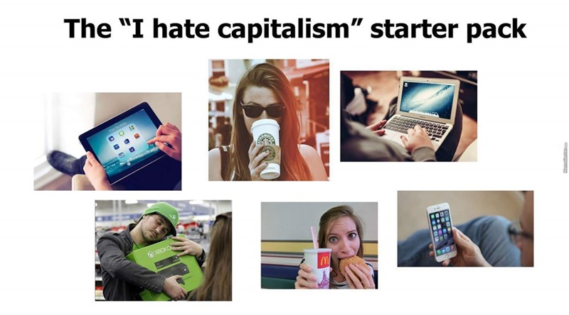 starter pack for people who hate capitalism