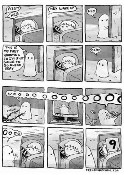 Cartoon - PSSSST HEY WAKE UP НЕУ НЕЙ THIS IS my FIRST HAUNTING SOIMJUST GOING TO Go AHEAD OKAY OKAY wo rattie (attle riii 9A FEELAFRAIDCOMC.com