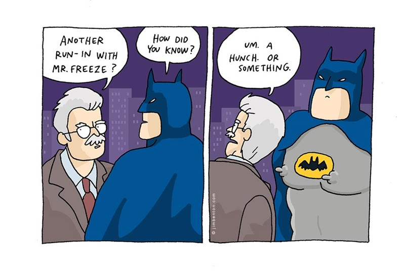 Cartoon - How DID You kNow? ANOTHER UM. A RUN- IN WITH HUNCH. OR SOMETHING MR. FREEZE ? jimbenton.com