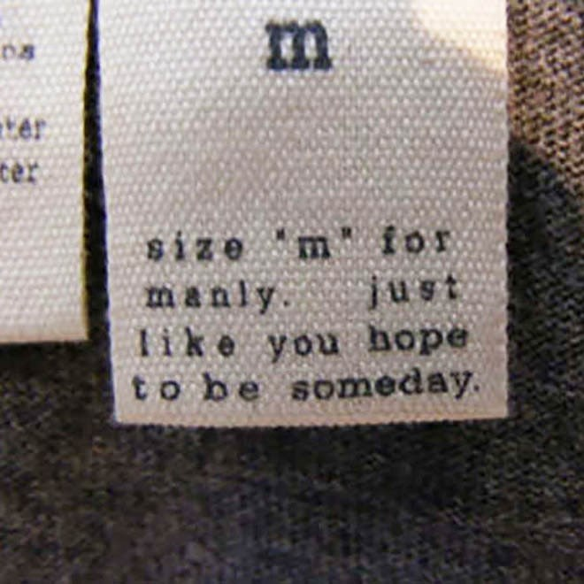 joke labels - Text - m Ler cer size m for just manly like you hope to be someday