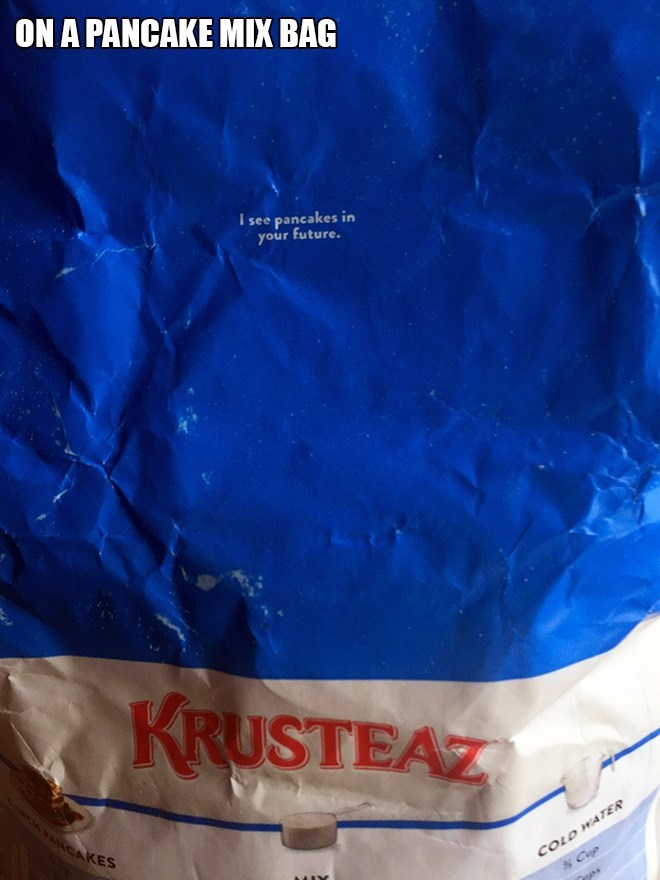 Blue - ON A PANCAKE MIX BAG I see pancakes in your future. KRUSTEAZ CAKES COLD WATER Cop