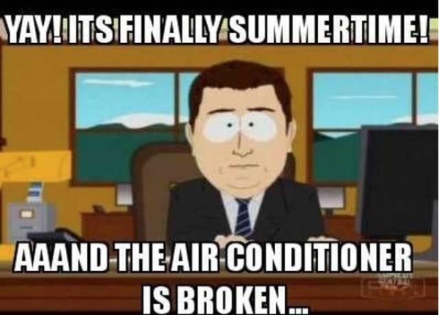 Cartoon - YAY!ITSFINALLY SUMMERTIME! AAAND THE AIR CONDITIONER IS BROKEN..