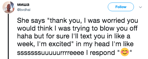 """Text - миша Follow @bydhai She says """"thank you, I was worried you would think I was trying to blow you off haha but for sure l'll text you in like a week, I'm excited"""" in my head I'm like sssssssuuuuurrreeee I respond """" II"""