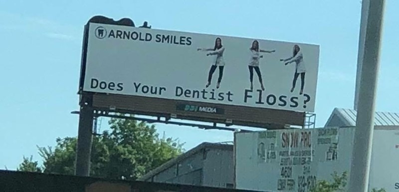 Billboard - DARNOLD SMILES Does Your Dentist Floss? DDIMCDIA 4600