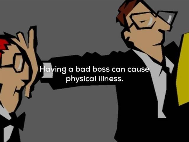 Cartoon - Having a bad boss can cause physical illness.