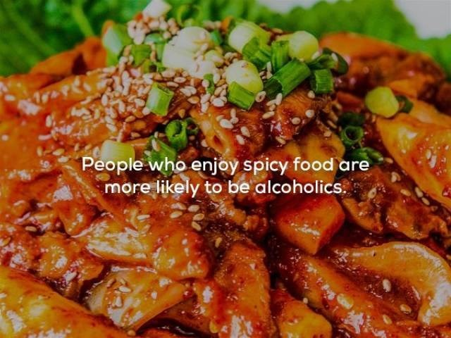 Dish - People who enjoy spicy food are more likely to be alcoholics