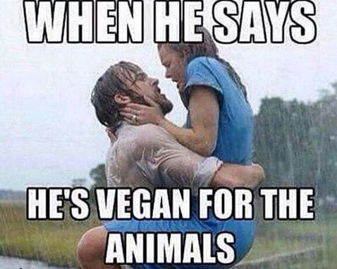Photo caption - WHEN HE SAYS HE'S VEGAN FOR THE ANIMALS
