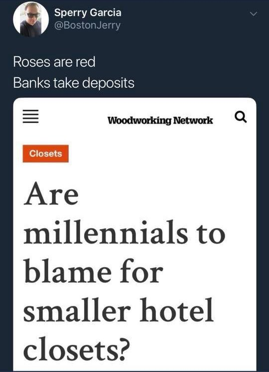 Text - Sperry Garcia @BostonJerry Roses are red Banks take deposits Woodworking Network Closets Are millennials to blame for smaller hotel closets?
