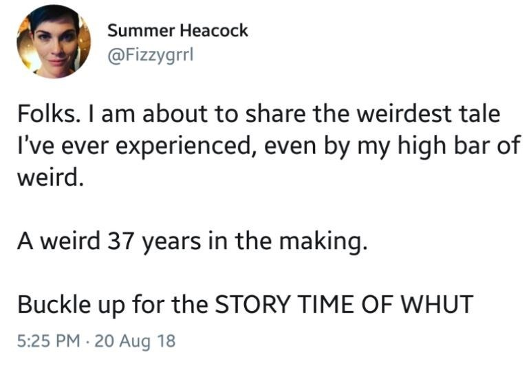 """Tweet that reads, """"Folks. I am about to share the weirdest tale I've ever experienced, even by my high bar of weird. A weird 37 years in the making. Buckle up for the story time of WHUT"""""""