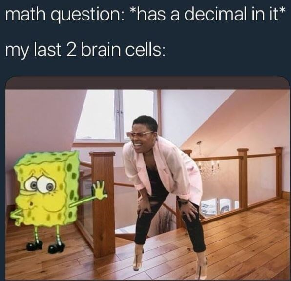 meme about not being able to complete a math question