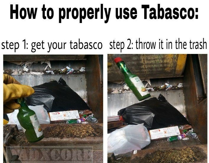 funny meme about hot sauce, tabasco.