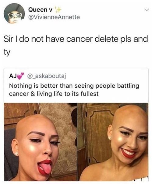 bald girl smiling taking selfies Sir I do not have cancer delete pls and ty AJ @askaboutaj Nothing is better than seeing people battling cancer & living life to its fullest