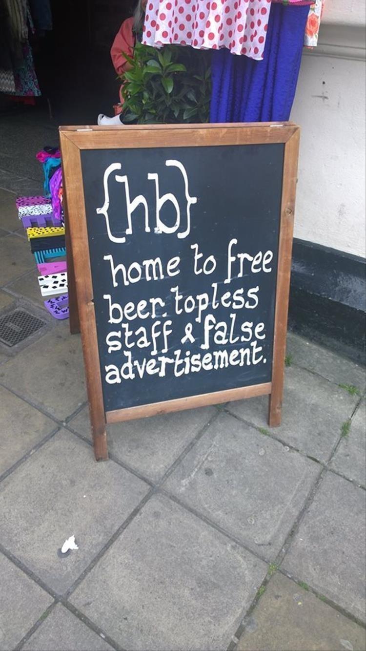 Blackboard - home to free beer topless taff& false advertisement.
