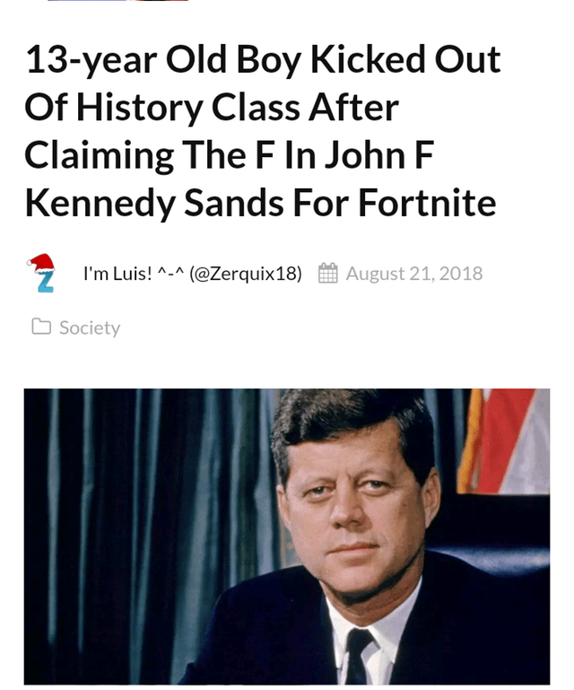 Funny meme about fortnite, gaming, jfk, history.