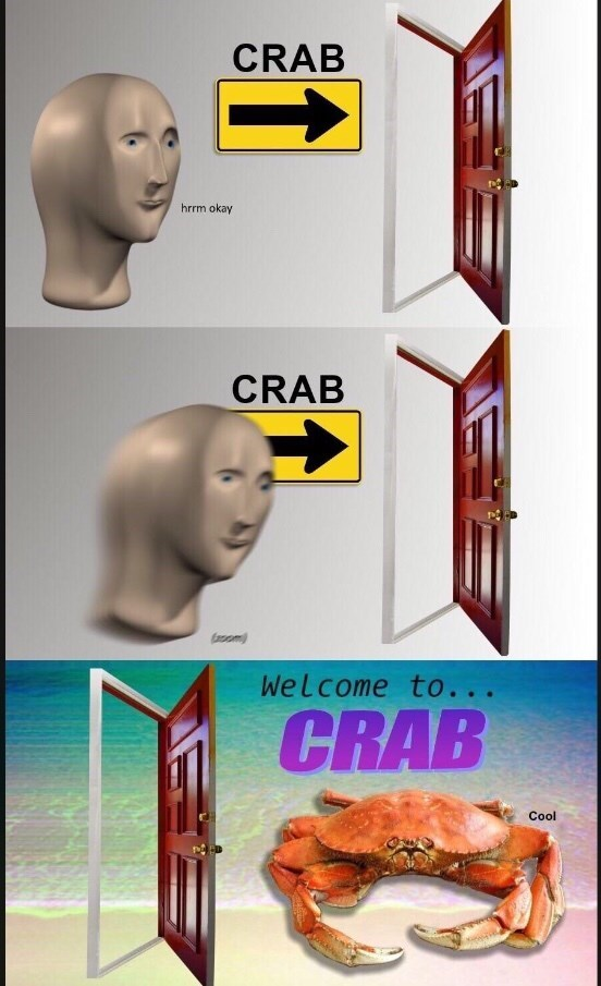 Head - CRAB hrrm okay CRAB (asom Welcome to. .. CRAB Cool