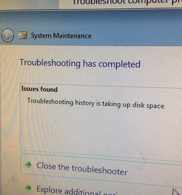 Text - System Maintenance Troubleshooting has completed Issues found Troubleshooting history is taking up disk space Close the troubleshooter Explore additinnal anti