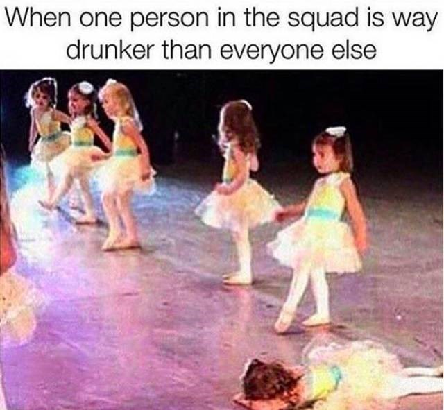 meme about the most drunk person in a group with pic of a row of girls in ballerina dresses, one of them laying on the floor