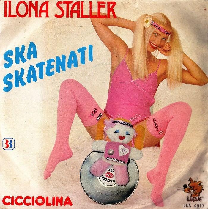 Album cover - ILONA STALLER 3SKA TEN SKA SKATENATI TENAI SKA-SKATERA CICCIOLINA SKA MATENATI LOQUS CICCIOLINA LUN 4917 w.wa SKA